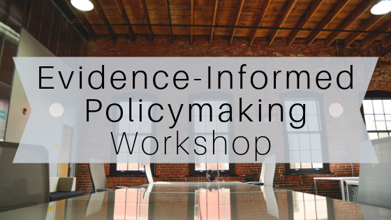 Evidence-Informed Policymaking workshop