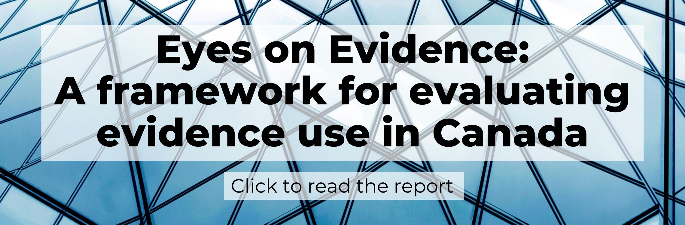 Eyes on Evidence: A framework for evaluating evidence use in Canada