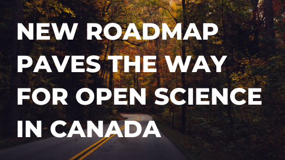 New Roadmap Paves the Way for Open Science in Canada