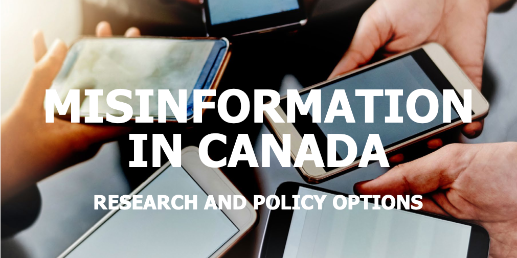 Misinformation in Canada: Research and Policy Options